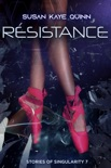 Résistance (Stories of Singularity 7) book summary, reviews and downlod