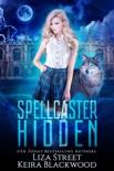 Spellcaster Hidden book summary, reviews and downlod