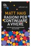 Ragioni per continuare a vivere book summary, reviews and downlod