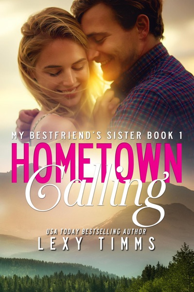 Hometown Calling by Lexy Timms Book Summary, Reviews and E-Book Download