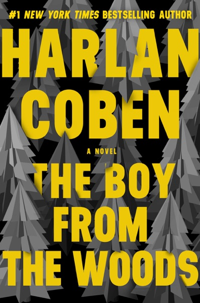 The Boy from the Woods by Harlan Coben Book Summary, Reviews and E-Book Download