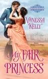 My Fair Princess book summary, reviews and downlod