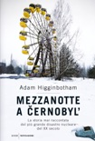 Mezzanotte a Cernobyl' book summary, reviews and downlod
