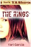 The Rings: Yari's YA Shorts book summary, reviews and downlod