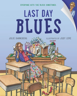 Last Day Blues by Penguin Random House LLC book summary, reviews and downlod