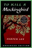 To Kill a Mockingbird (Enhanced Edition) book summary, reviews and downlod