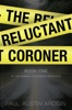 The Reluctant Coroner book image