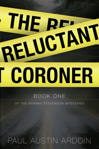 The Reluctant Coroner by Paul Austin Ardoin Book Summary, Reviews and E-Book Download
