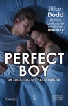 Perfect Boy book summary, reviews and downlod