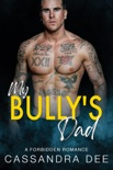 My Bully's Dad book summary, reviews and downlod