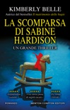 La scomparsa di Sabine Hardison book summary, reviews and downlod