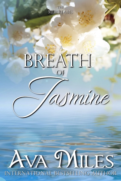 A Breath of Jasmine by Ava Miles Book Summary, Reviews and E-Book Download