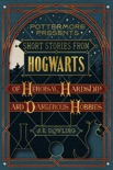 Short Stories from Hogwarts of Heroism, Hardship and Dangerous Hobbies book summary, reviews and download