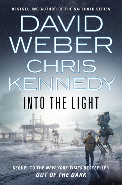 Into the Light by David Weber & Chris Kennedy Book Summary, Reviews and E-Book Download
