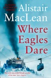 Where Eagles Dare book summary, reviews and downlod