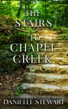 The Stairs to Chapel Creek book summary, reviews and downlod