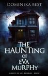 The Haunting of Eva Murphy