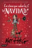 La chica que salvó la Navidad book summary, reviews and downlod