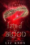 Fated by Blood book summary, reviews and download