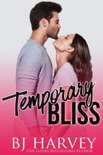 Temporary Bliss book summary, reviews and download