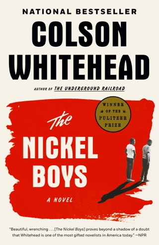 The Nickel Boys (Winner 2020 Pulitzer Prize for Fiction) by Penguin Random House LLC book summary, reviews and downlod