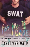 Ask Me If I Care book summary, reviews and downlod