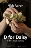 D for Daisy (The Daisy Hayes Trilogy Book 1) book summary, reviews and download