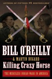 Killing Crazy Horse book summary, reviews and downlod