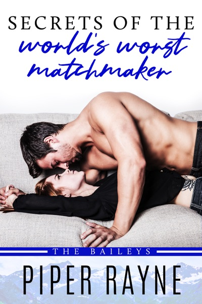 Secrets of the World's Worst Matchmaker by Piper Rayne Book Summary, Reviews and E-Book Download