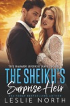 The Sheikh's Surprise Heir book summary, reviews and downlod