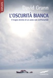 L'oscurità bianca book summary, reviews and downlod