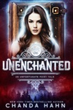 UnEnchanted book summary, reviews and downlod