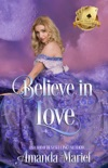 Believe in Love book summary, reviews and downlod