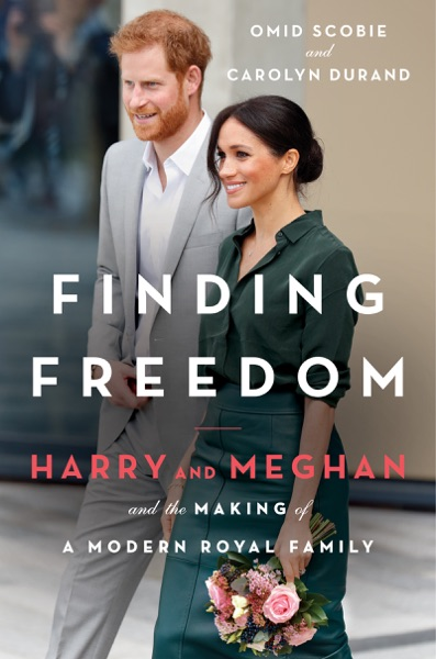 Finding Freedom by Omid Scobie & Carolyn Durand Book Summary, Reviews and E-Book Download