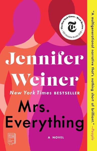 Mrs. Everything by Jennifer Weiner Book Summary, Reviews and E-Book Download