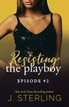 Resisting the Playboy book summary, reviews and downlod