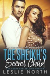 The Sheikh's Secret Child book summary, reviews and downlod