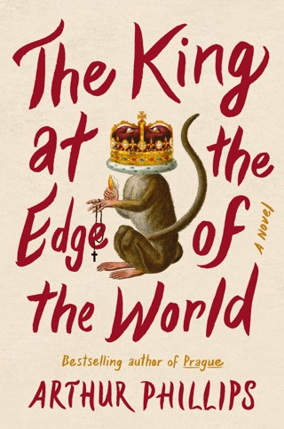 The King at the Edge of the World by Arthur Phillips E-Book Download