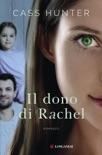 Il dono di Rachel book summary, reviews and downlod
