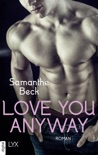 Love You Anyway book summary, reviews and downlod