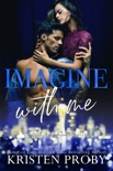 Imagine With Me book summary, reviews and downlod