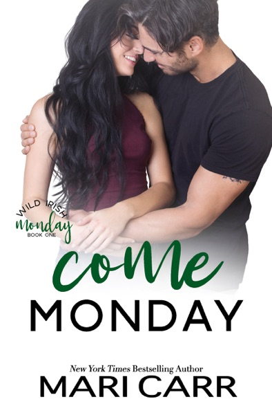 Come Monday by Mari Carr Book Summary, Reviews and E-Book Download