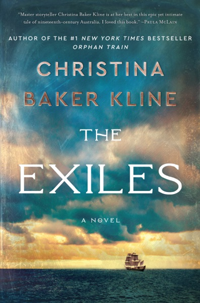 The Exiles by Christina Baker Kline Book Summary, Reviews and E-Book Download