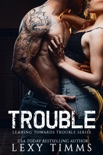 Trouble book summary, reviews and downlod