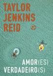 Amor(es) verdadeiro(s) book summary, reviews and downlod