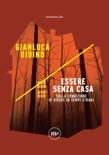 Essere senza casa book summary, reviews and downlod