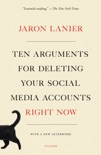 Ten Arguments for Deleting Your Social Media Accounts Right Now book summary, reviews and download