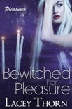 Bewitched for Pleasure book summary, reviews and downlod