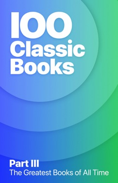 100 Greatest Classic Books of All Time III E-Book Download