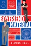 Boyfriend Material book summary, reviews and download